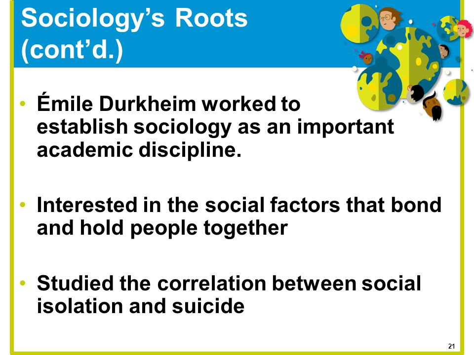 Sociology's Roots (cont'd.)