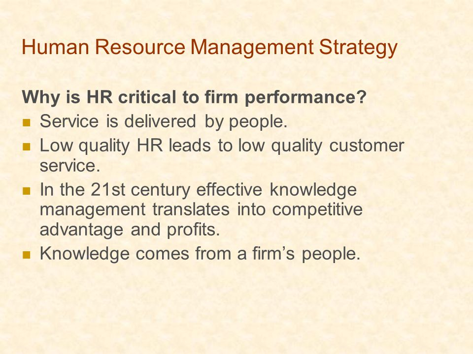 hr strategy competitive advantage Abstract concepts associated with the resource-based view of the firm are increasingly finding their way into the strategic hrm debate drawing on this literature, this paper reports one of the first industry-based, longitudinal investigations into the relationship between human resource strategy and competitive advantage.