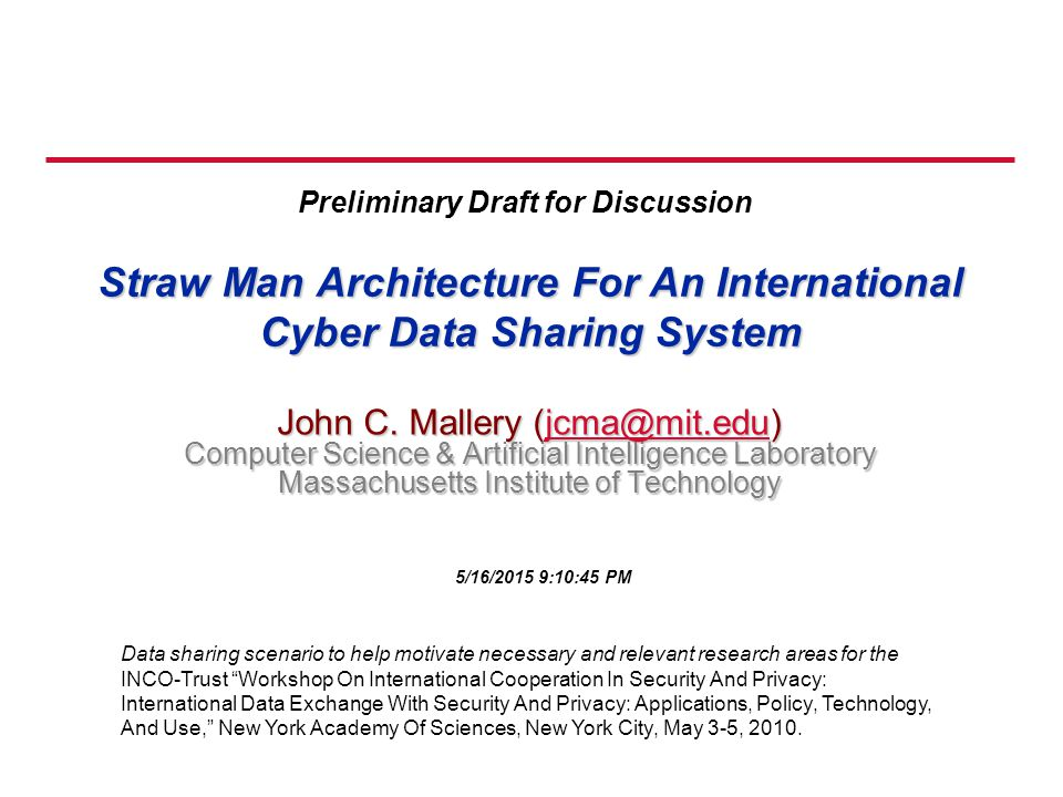 Straw Man Architecture For An International Cyber Data Sharing