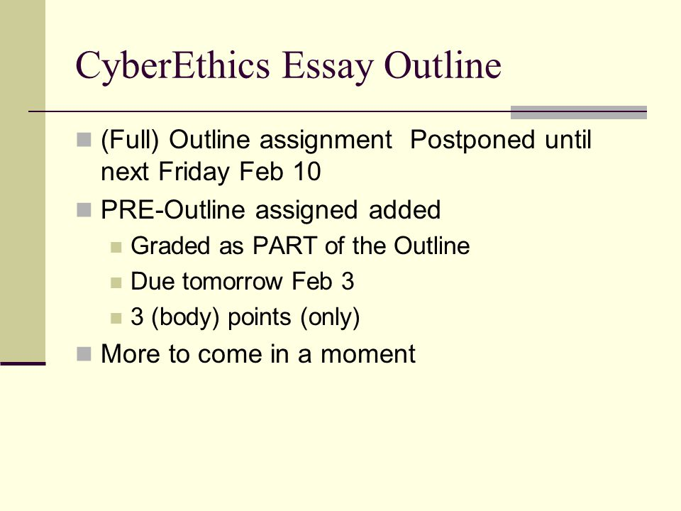 Cyberethics Essay Outline  Ppt Video Online Download Cyberethics Essay Outline