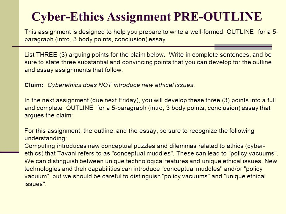cyberethics essay outline ppt video online  cyber ethics assignment pre outline