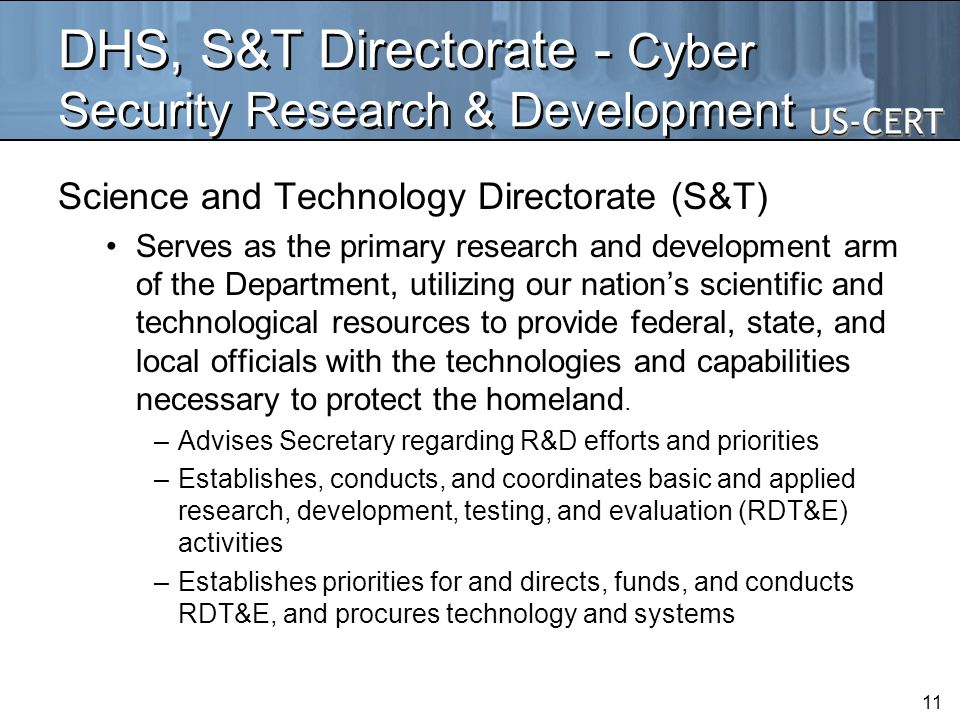DHS, S&T Directorate - Cyber Security Research & Development