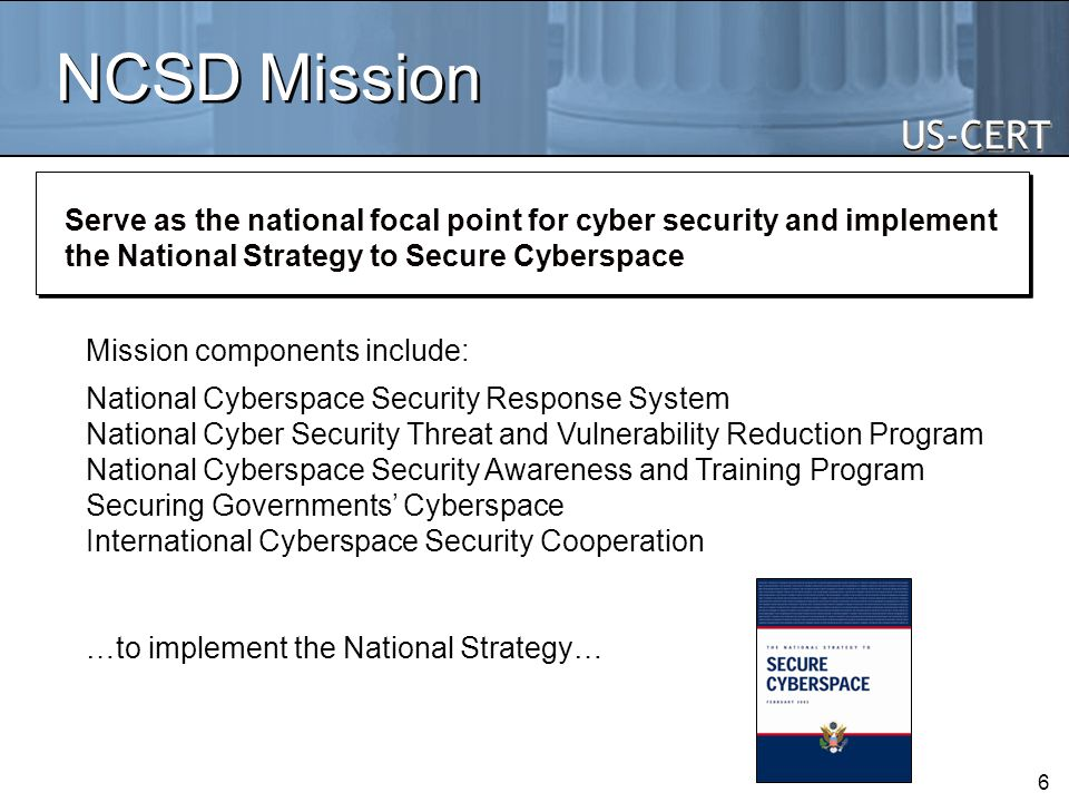 NCSD Mission Mission components include: