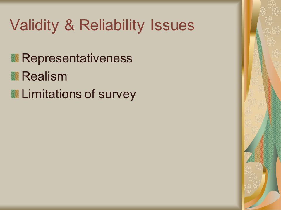 Validity & Reliability Issues