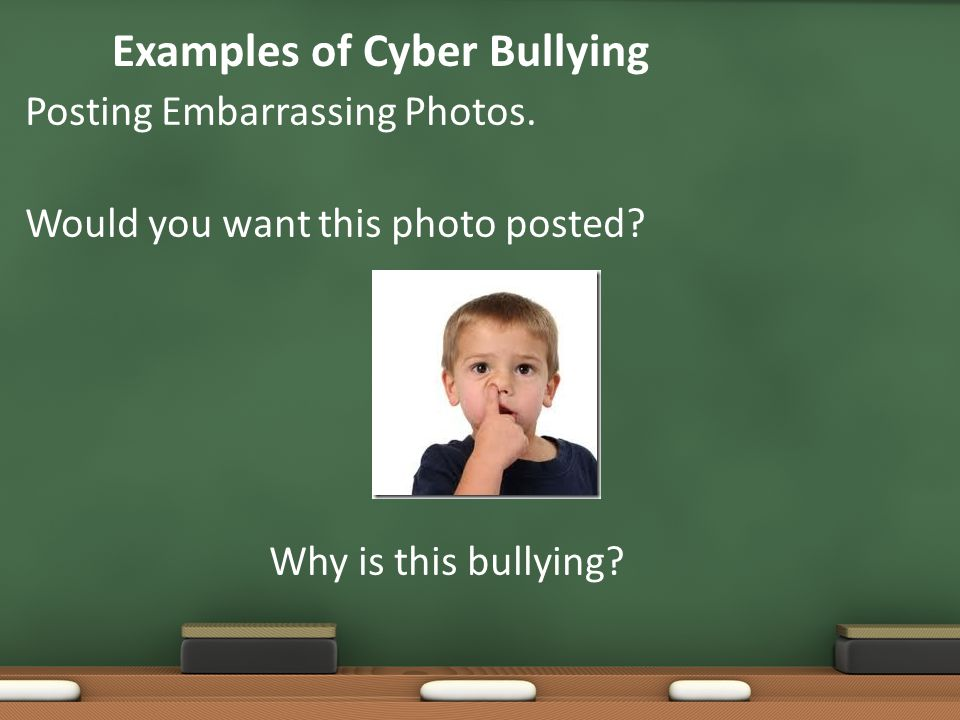 Examples of Cyber Bullying