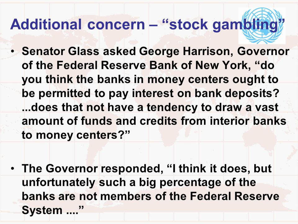 Additional concern – stock gambling