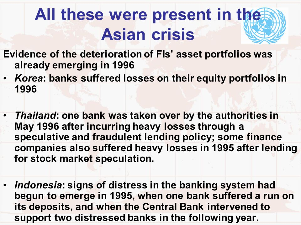 All these were present in the Asian crisis