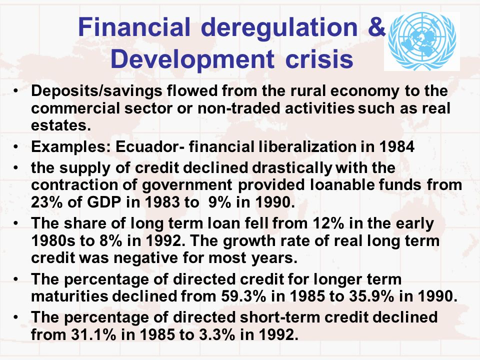 Financial deregulation & Development crisis