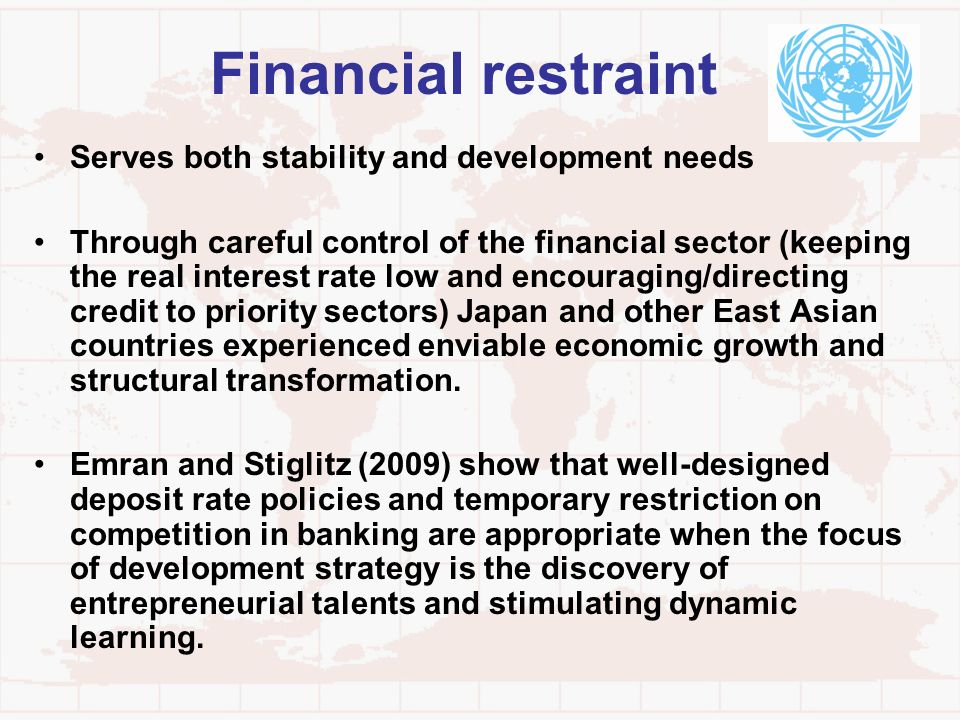 Financial restraint Serves both stability and development needs