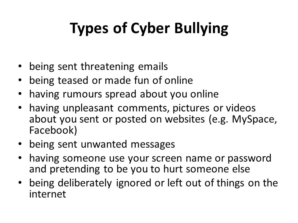 Types of Cyber Bullying