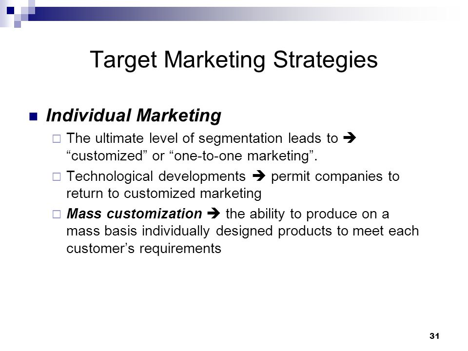 how companies identify attractive market segments and choose a target marketing strategy Market segmentation is an organizational strategy used to break down a target market create your marketing segmentation strategy identifying your.