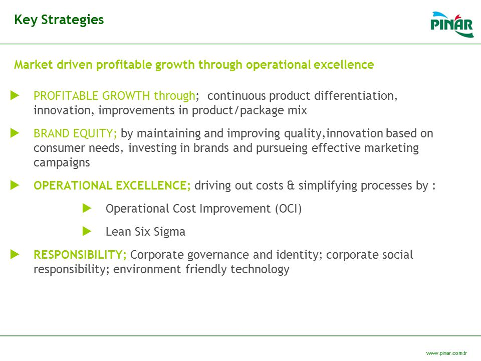 Market driven profitable growth through operational excellence