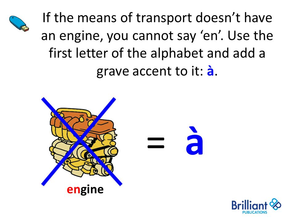 If the means of transport doesn't have an engine, you cannot say 'en'