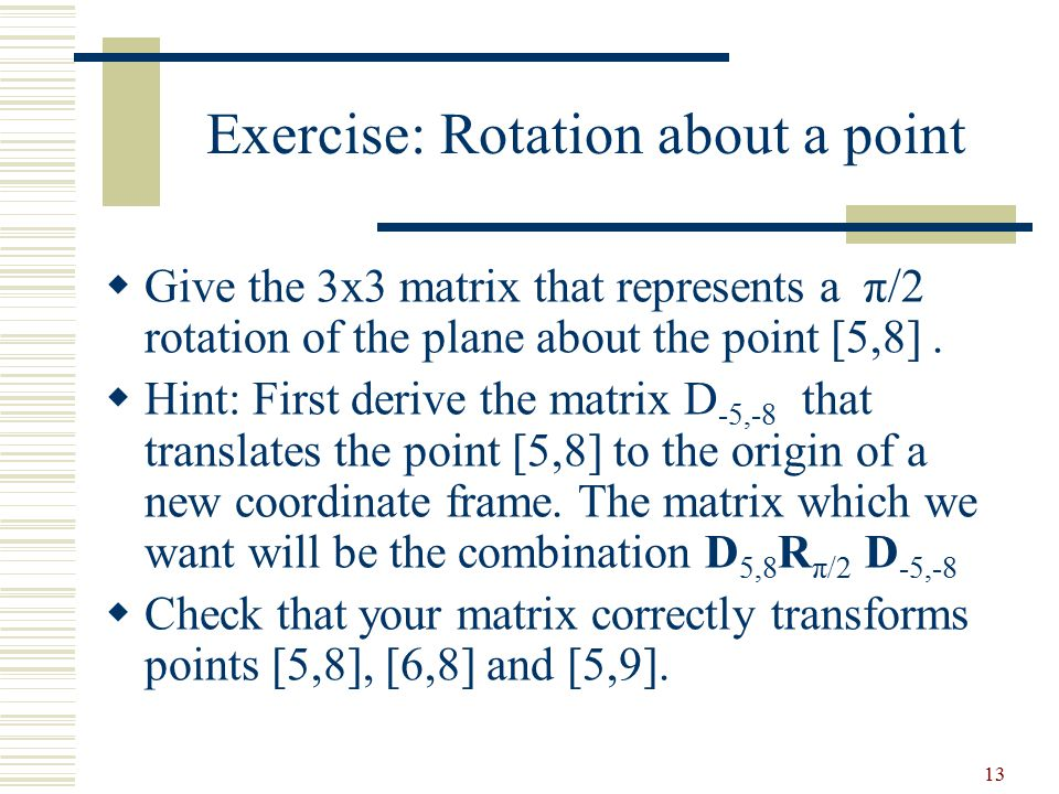Exercise: Rotation about a point