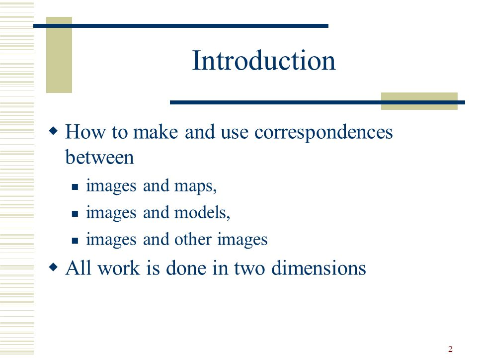 Introduction How to make and use correspondences between