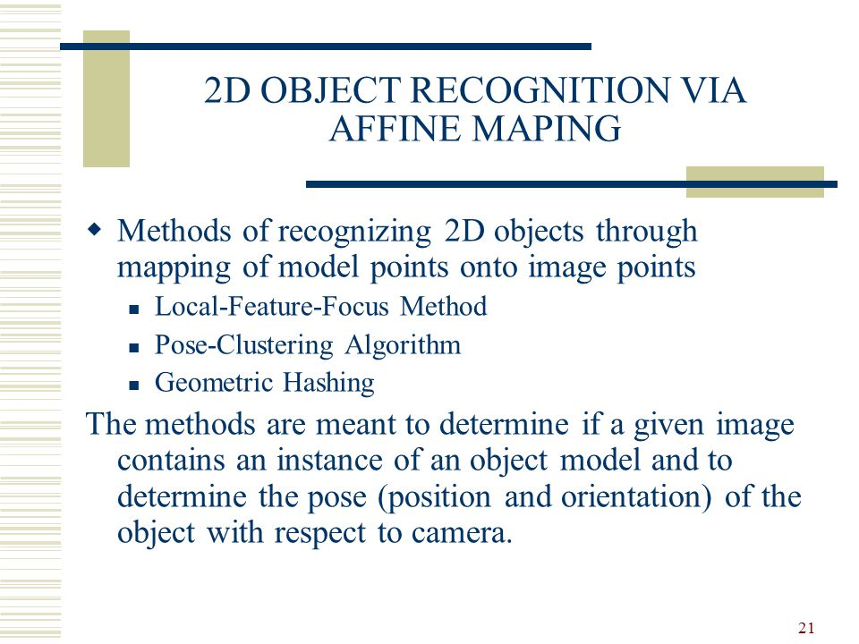 2D OBJECT RECOGNITION VIA AFFINE MAPING