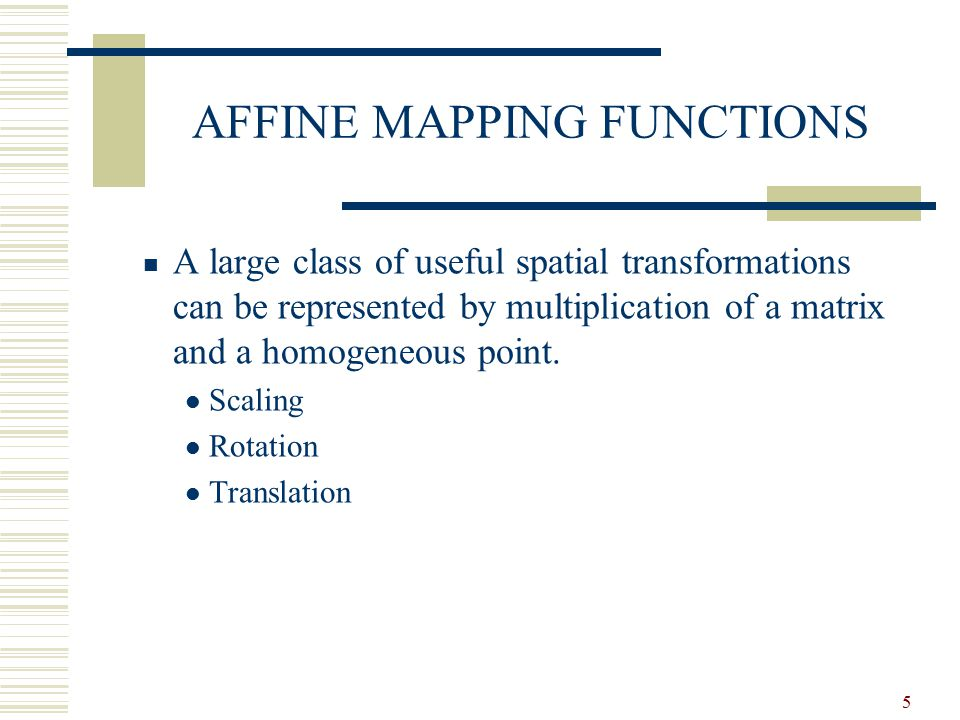 AFFINE MAPPING FUNCTIONS