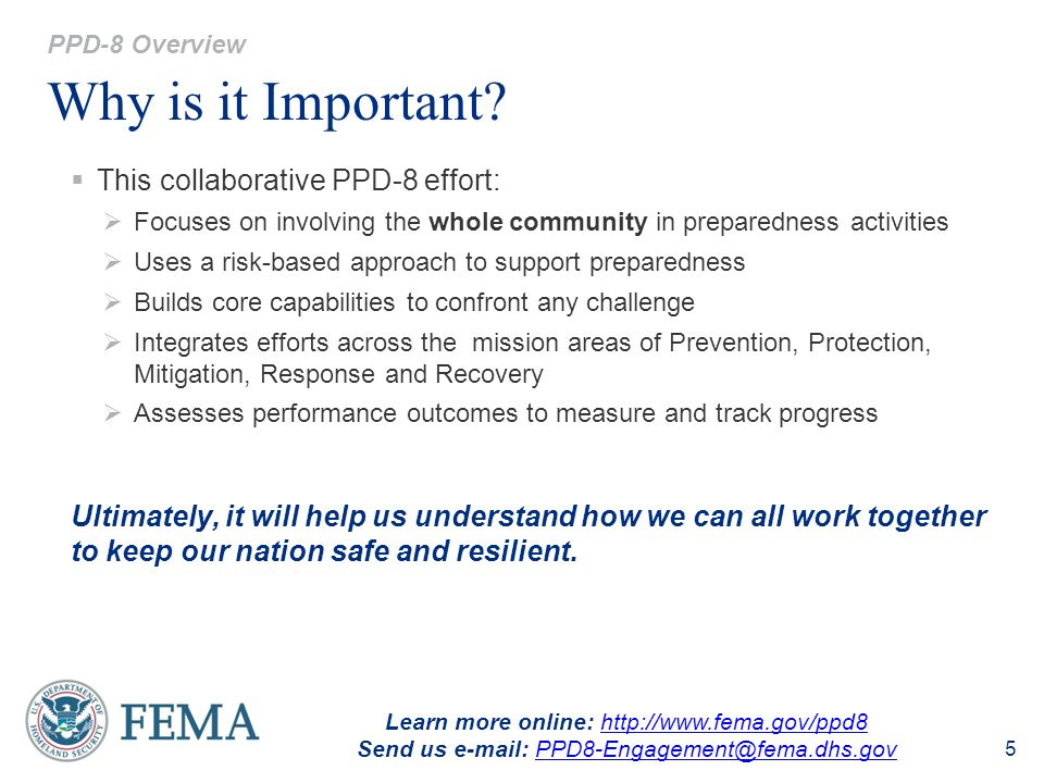 Why is it Important This collaborative PPD-8 effort: