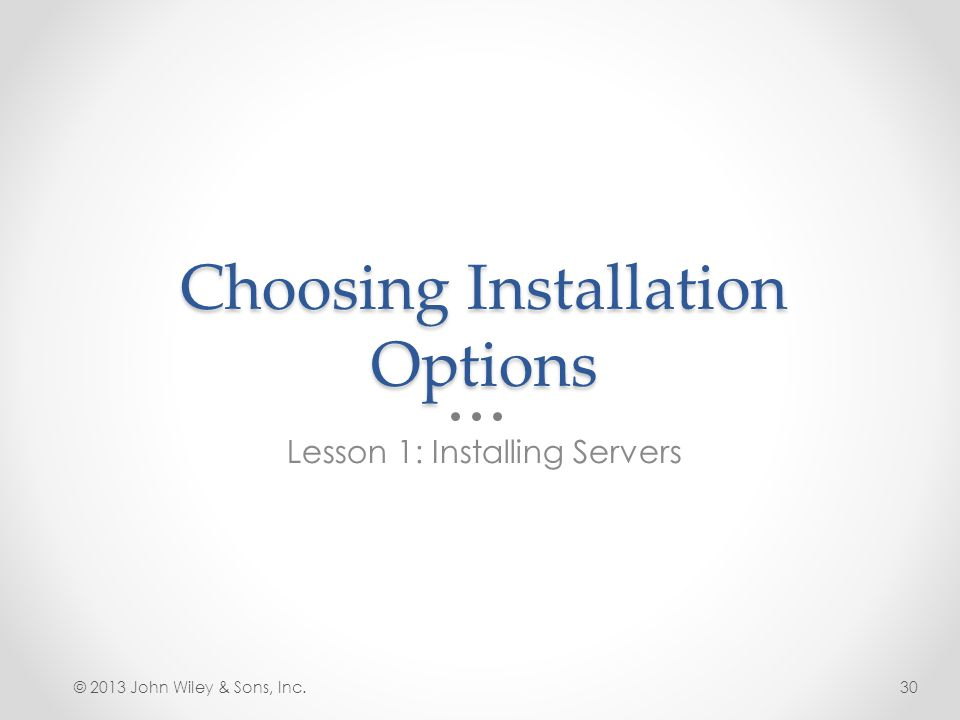 Choosing Installation Options