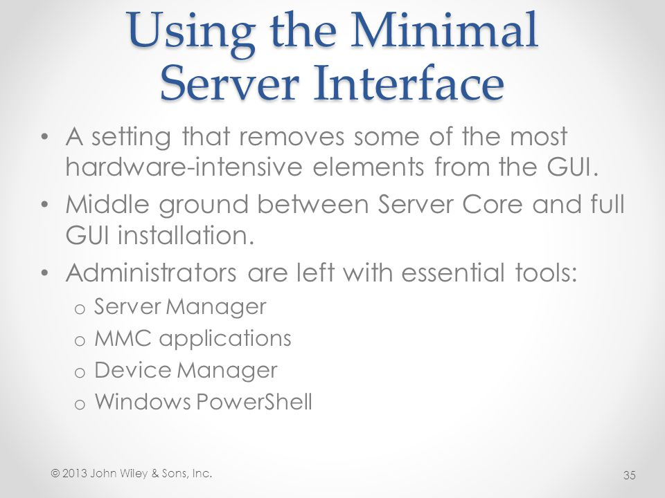 Using the Minimal Server Interface
