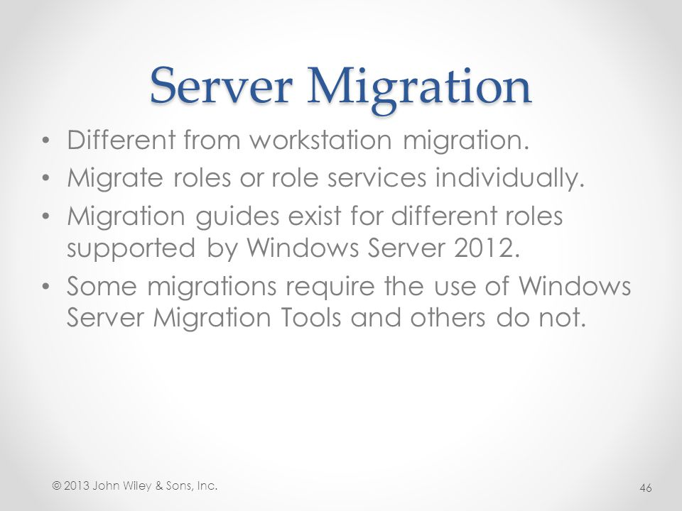 Server Migration Different from workstation migration.