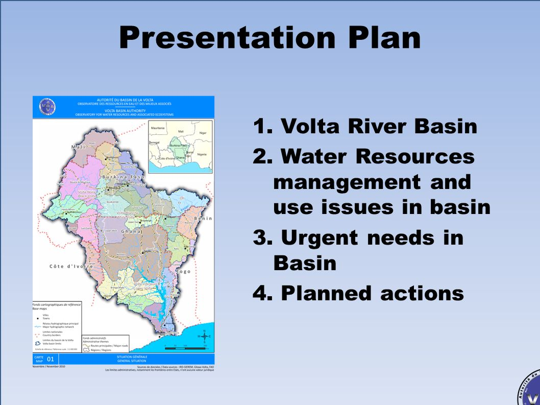Presentation Plan 1. Volta River Basin
