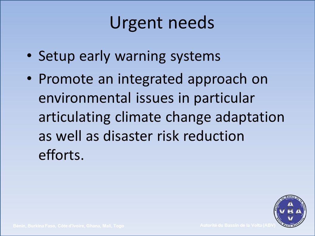 Urgent needs Setup early warning systems