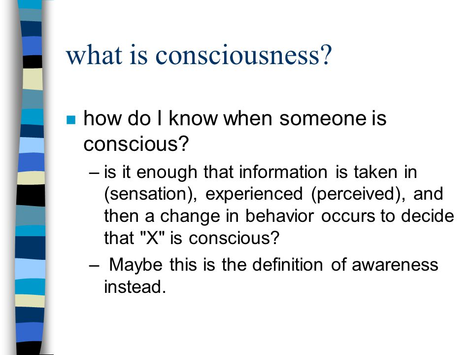 how to put someone on conscious