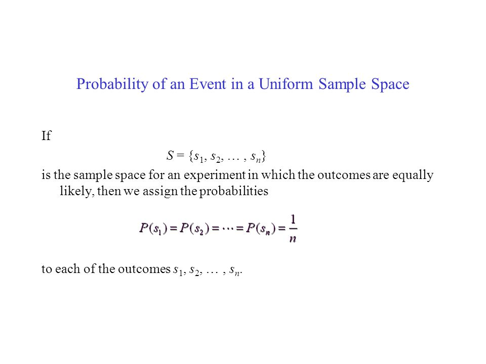 Probability of an Event in a Uniform Sample Space