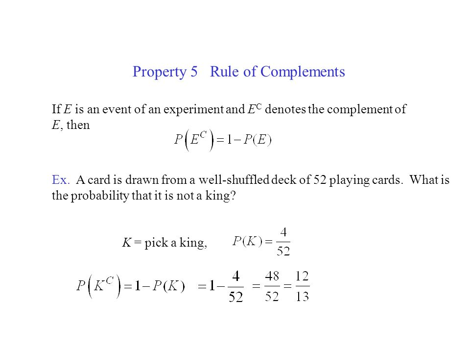 Property 5 Rule of Complements