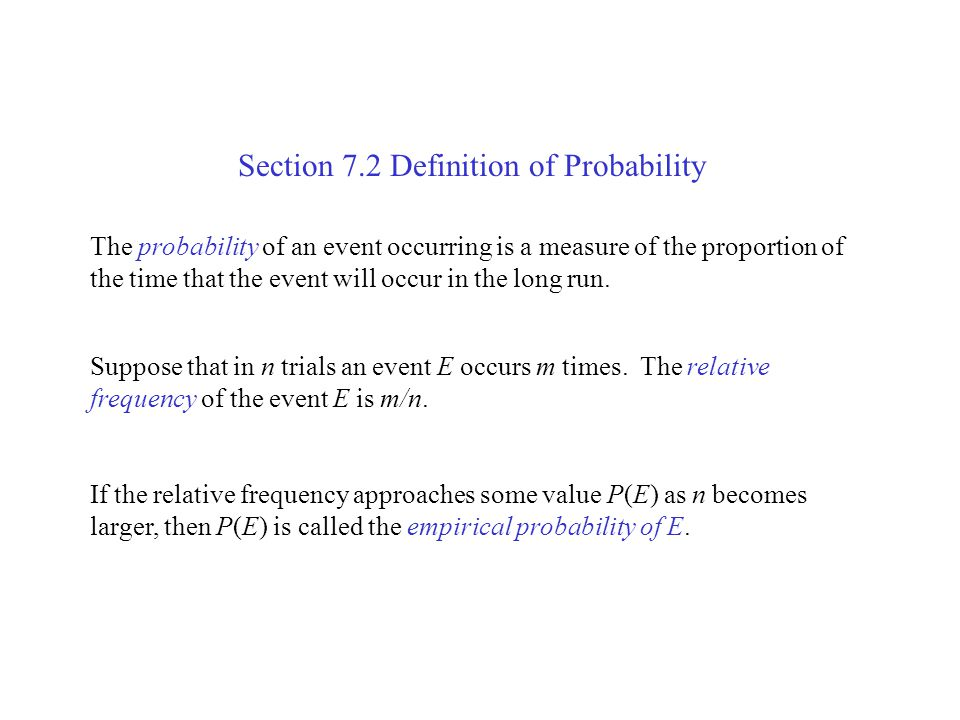 Section 7.2 Definition of Probability