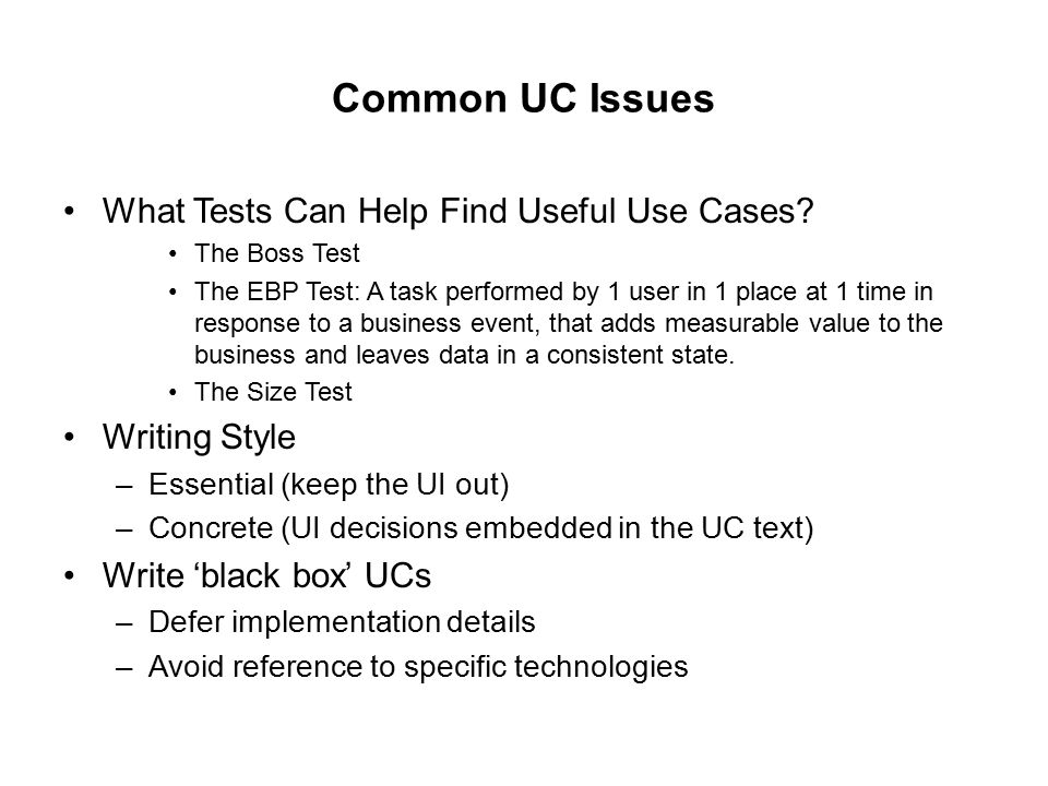 Common UC Issues What Tests Can Help Find Useful Use Cases