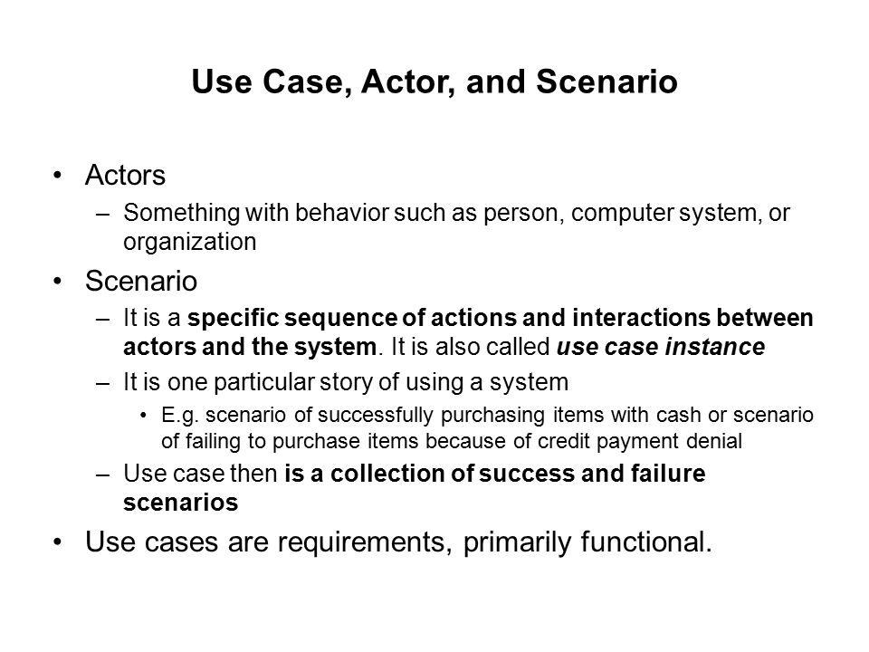 Use Case, Actor, and Scenario