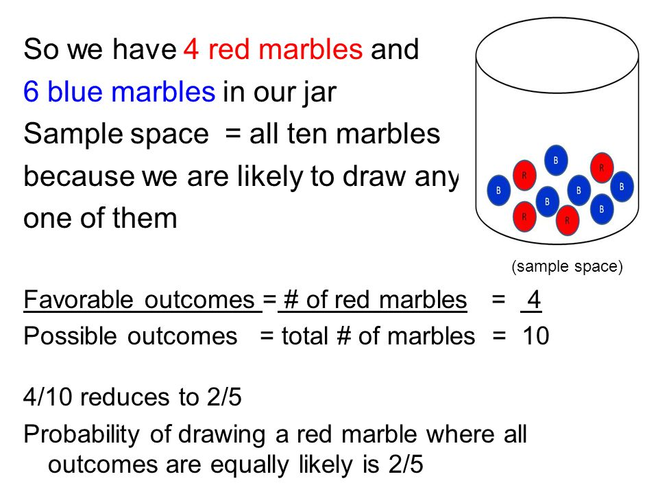 Colored Marbles For Probability Lesson : What is probability the study of helps us