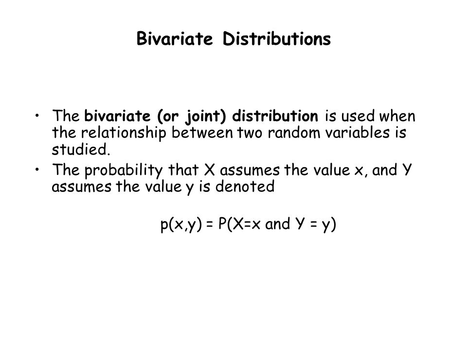 Bivariate Distributions