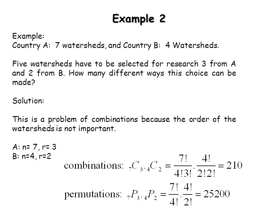 Example 2 Example: Country A: 7 watersheds, and Country B: 4 Watersheds.