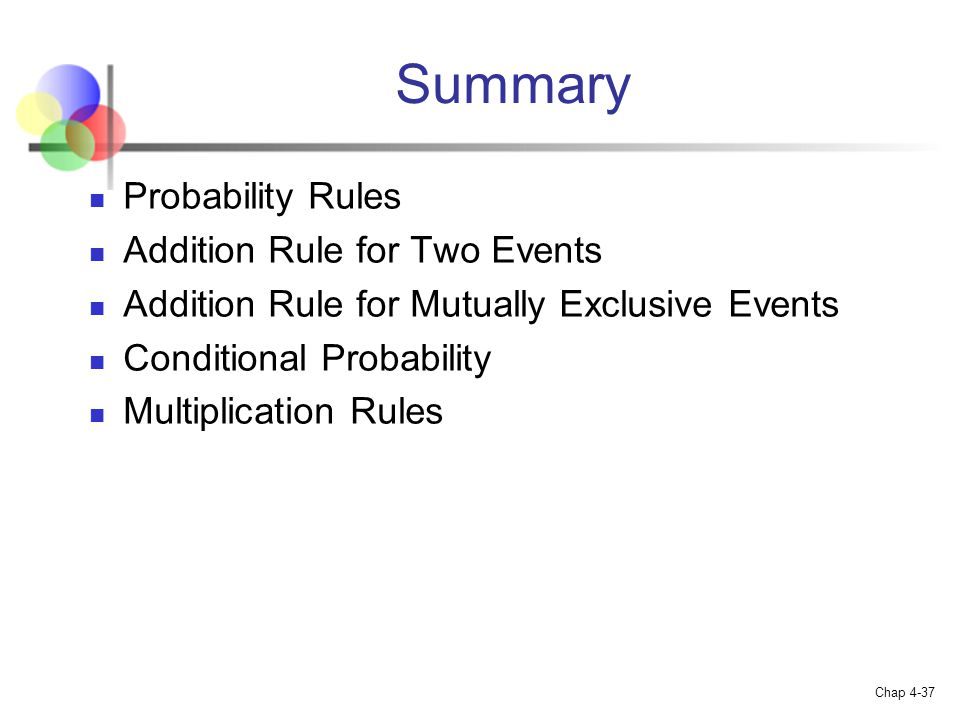 Summary Probability Rules Addition Rule for Two Events