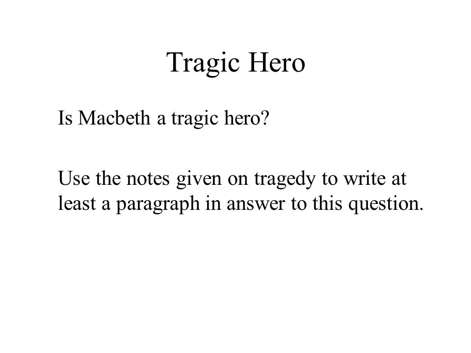 macbeth hero to villain ppt video online  13 tragic hero is macbeth
