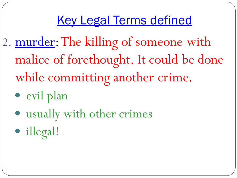 Key Legal Terms Defined