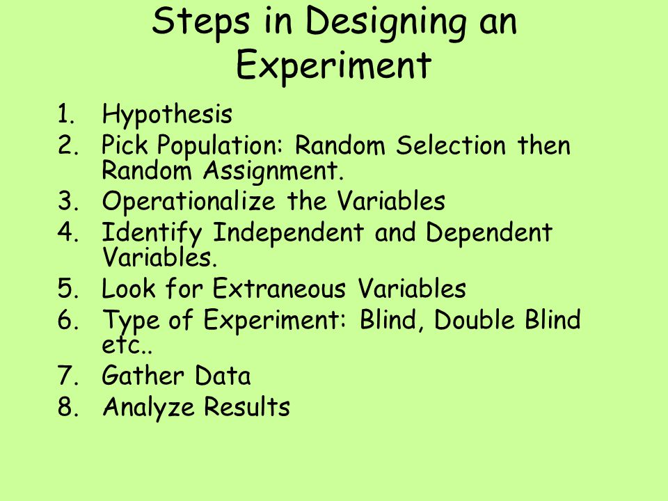 Steps in Designing an Experiment