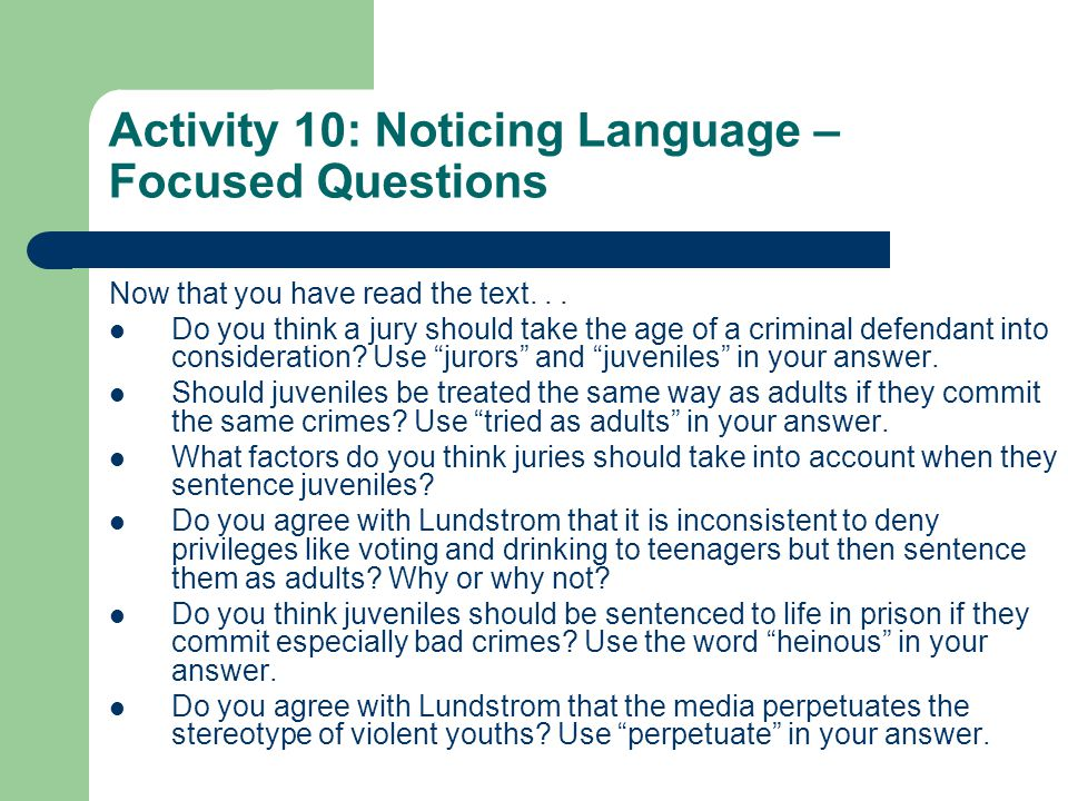 should teens be tried as adults for committing violent crimes The overwhelming majority of juvenile crimes, from petty vandalism to violent homicide, are handled by the juvenile justice system, not adult courts.