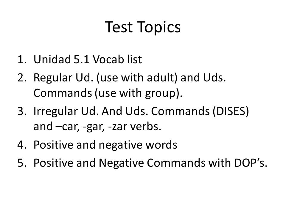 Test Topics Unidad 5.1 Vocab list