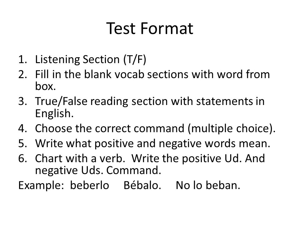 Test Format Listening Section (T/F)