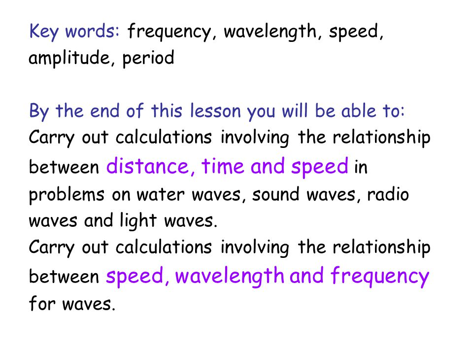 what is the relationship between speed frequency wavelength and amplitude of waves