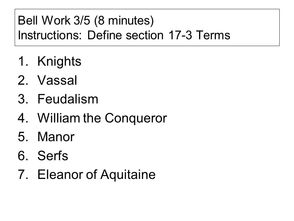 Bell Work 3/5 (8 minutes) Instructions: Define section 17-3 Terms