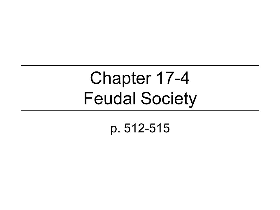 Chapter 17-4 Feudal Society