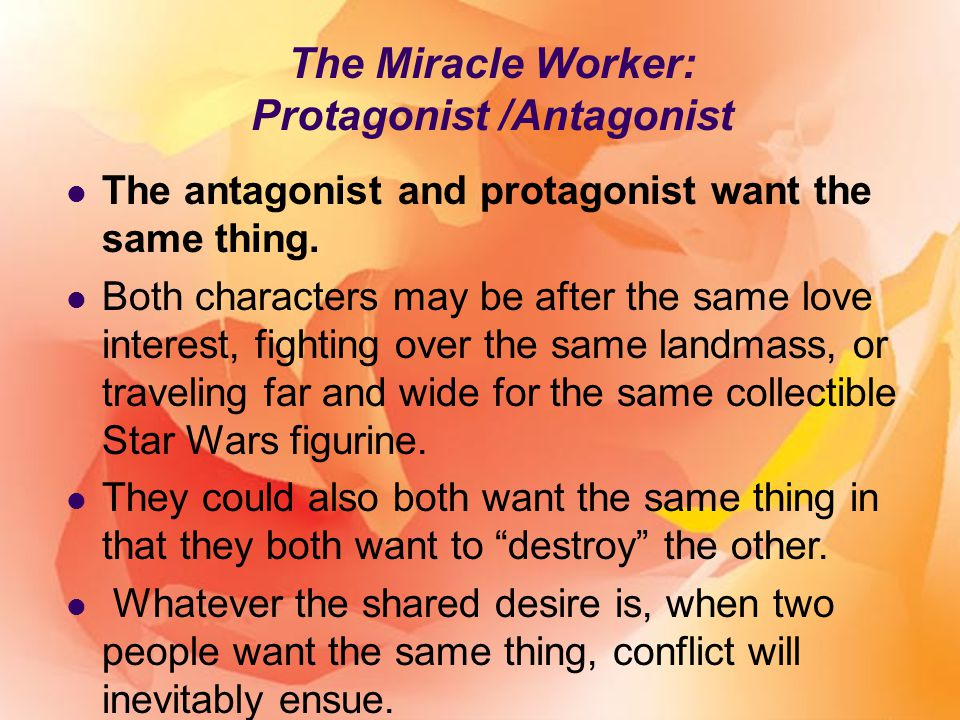 the miracle worker william gibson ppt video online  11 protagonist antagonist the miracle worker