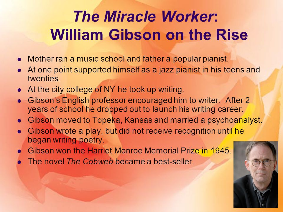 an analysis of the miracle worker a play by william gibson Analysis and discussion of characters in william gibson's the miracle worker.