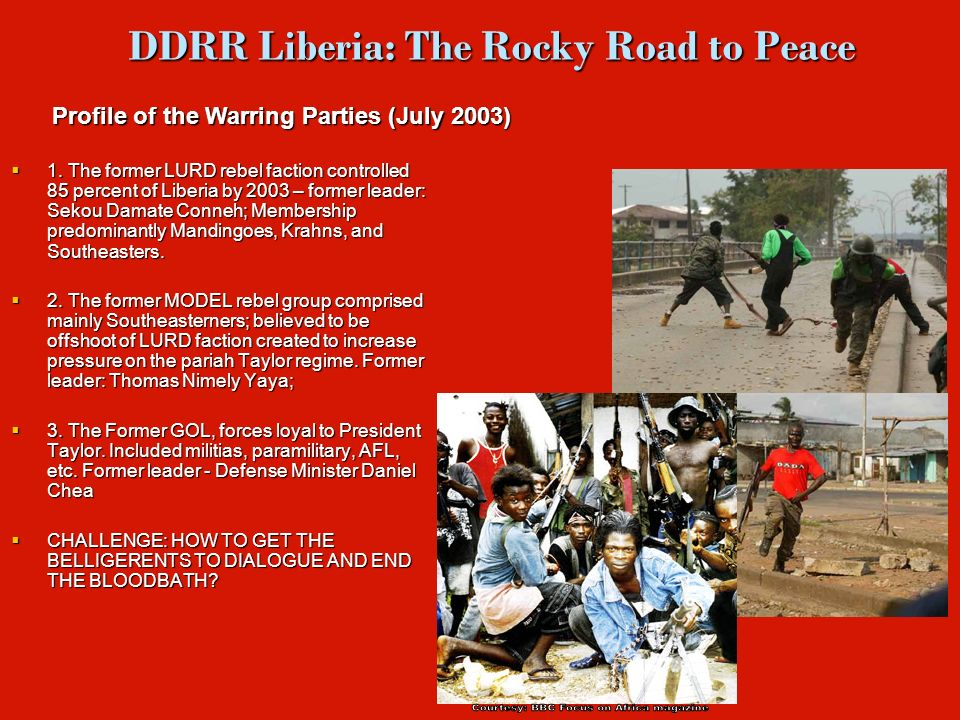 DDRR Liberia: The Rocky Road to Peace