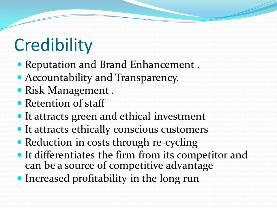 Credibility Reputation and Brand Enhancement .